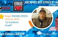 Roger KNOBELSPIESS | Le huitième évadé